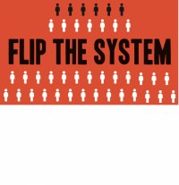 A Call to Action: Flip the System