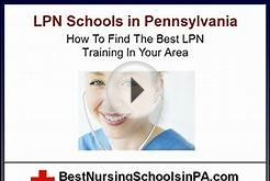 A Guide To LPN Schools In Pennsylvania