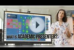 Lecture 1 – What is Academic Presenter?