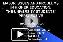 MAJOR ISSUES AND PROBLEMS IN HIGHER EDUCATION: THE