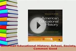 PDF American Educational History School Society and the
