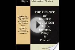 The Finance of Higher Education by Michael B. Paulsen